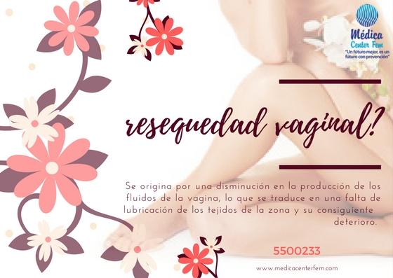 resequedad vaginal