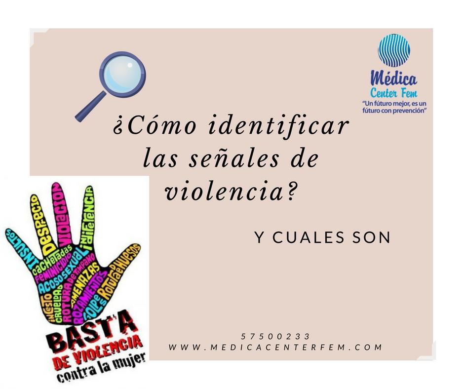 ¿Cómo identificar las señales de violencia?