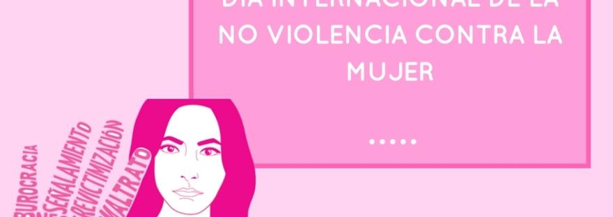 Dia internacional de la no violencia contra la mujer