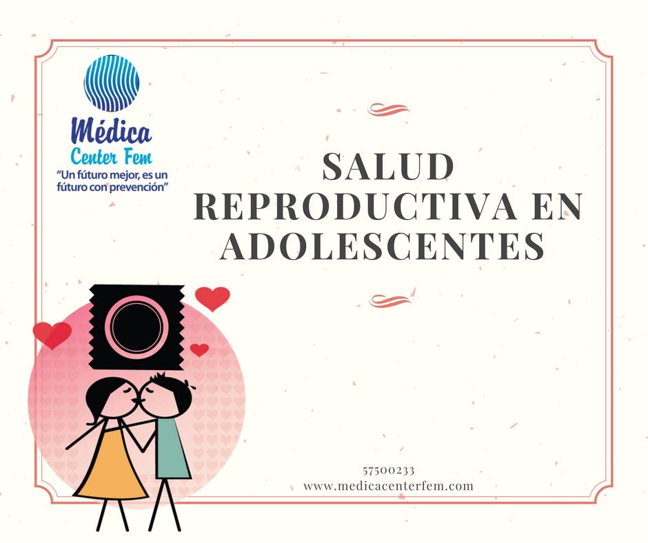 salud reproductiva en adolescentes