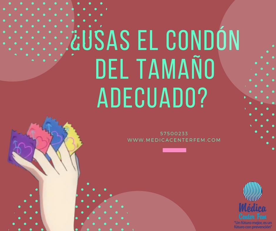 ¿usas el condon del tamaño adecuado?