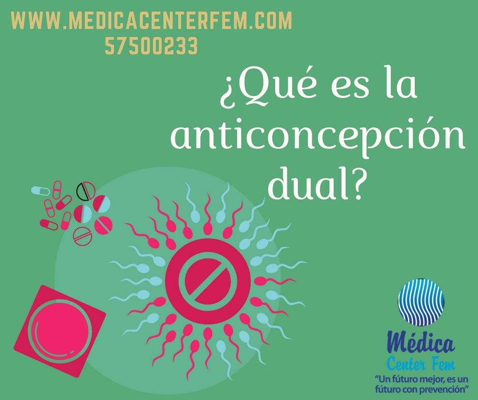 ¿Quées la anticoncepción dual?