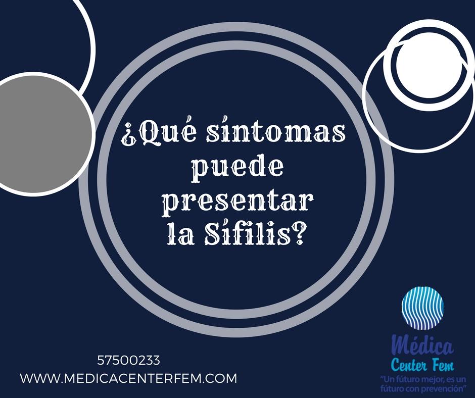 ¿Qué síntomas puede presentar la Sífilis?