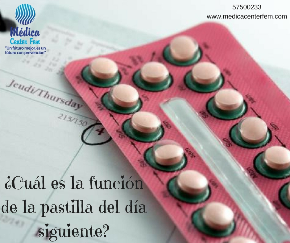¿Cuál es la función de la pastilla del día siguiente?