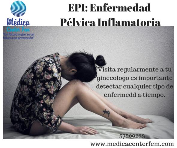 EPI_ Enfermedad Pélvica Inflamatoria