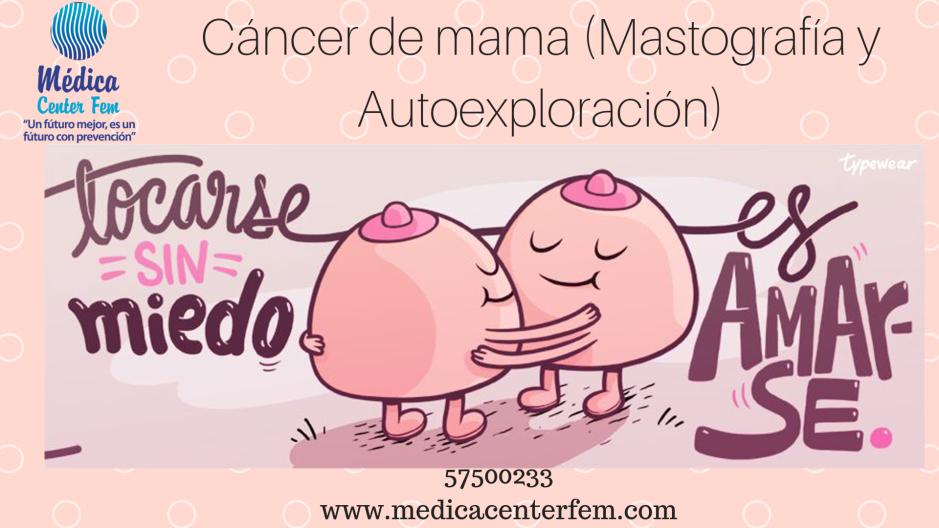 Cáncer de mama (Mastografía y Autoexploración