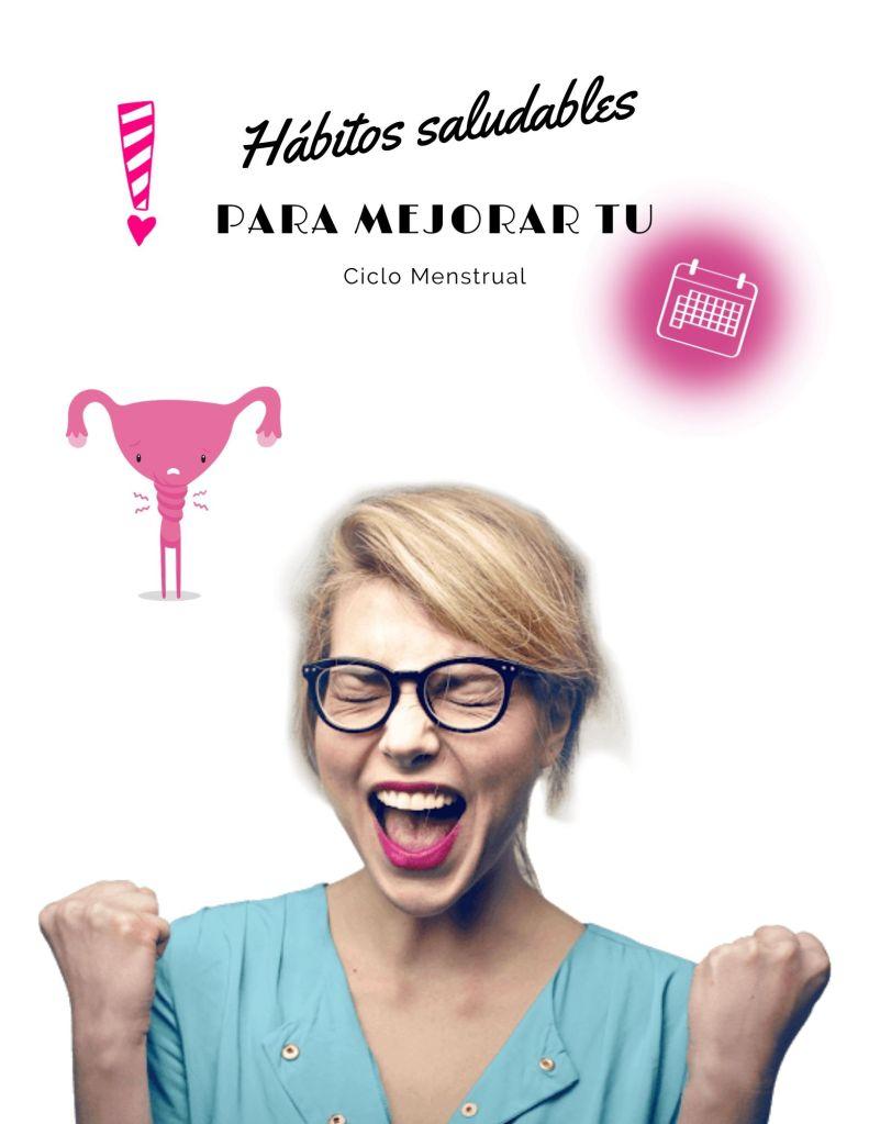 habitos -mejorar-ciclo-menstrual
